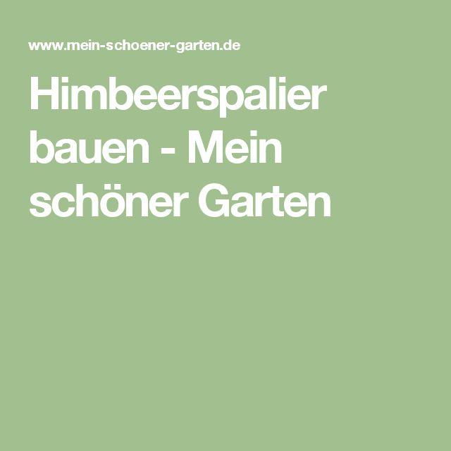 Himbeerspalier bauen - Mein schöner Garten