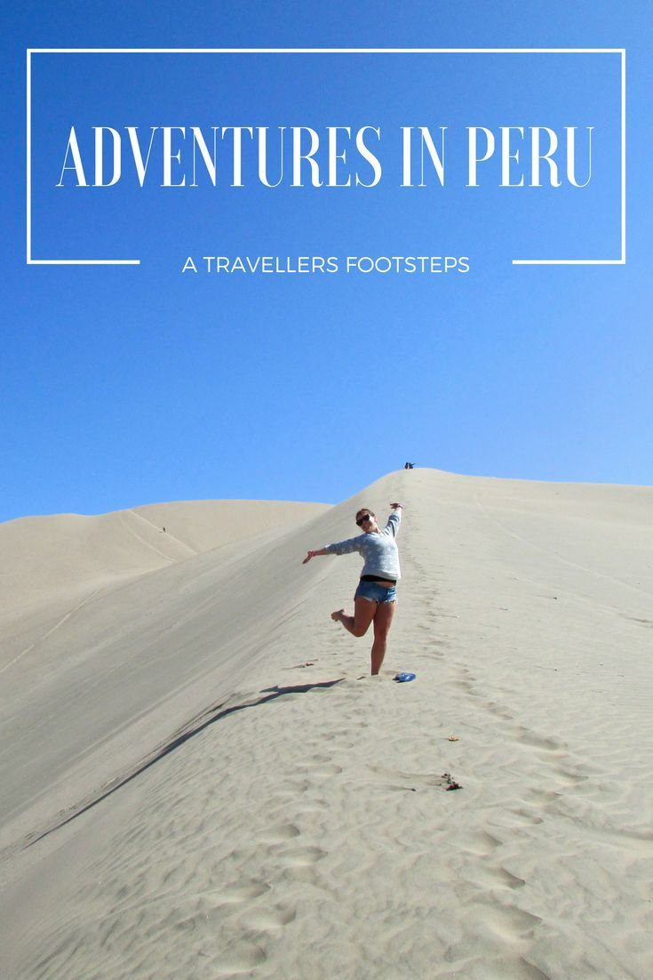 Adventures into the desert in Huacachina - check out my blog