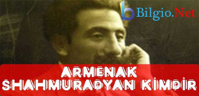 Armenak Shahmuradyan Kimdir ? (Yalnız Adamda Ne Miras Varmış Be :) ) http://goo.gl/3XGCWs