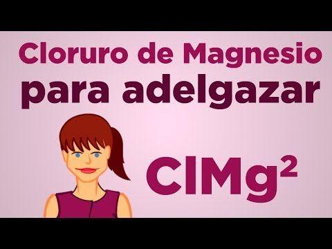 Cloruro de magnesio para adelgazar dosis font