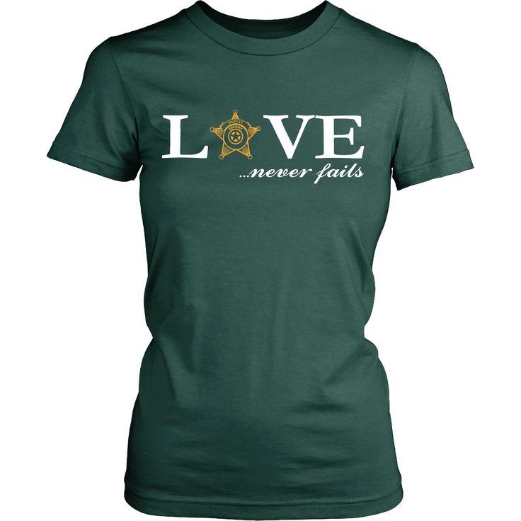 Deputy Sheriff Love Never Fails Valentines T Shirt