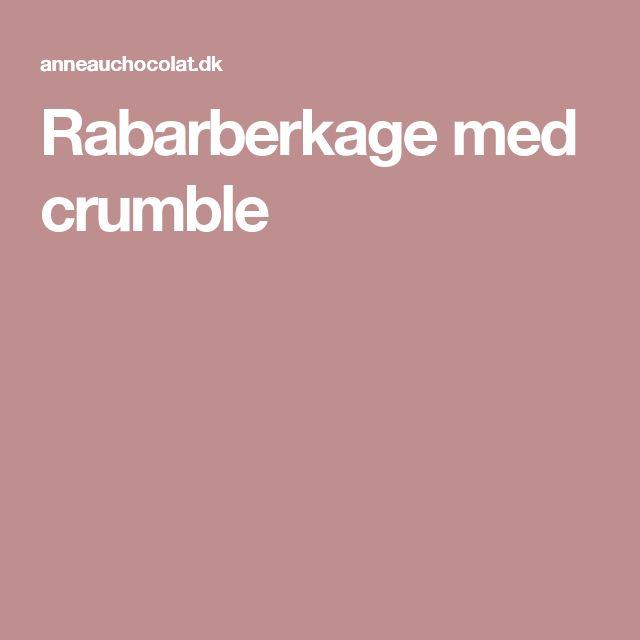 Rabarberkage med crumble