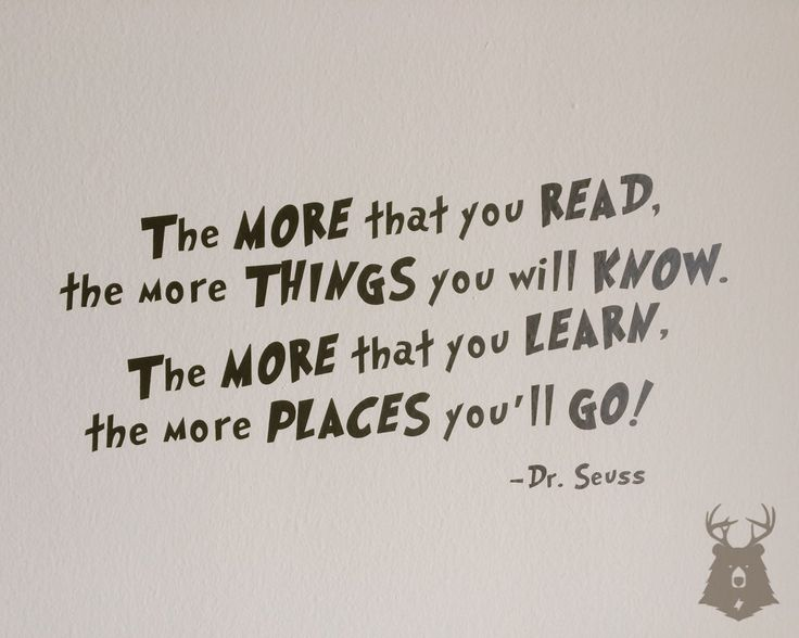 The More That You Read - Dr. Seuss Quote - Vinyl Wall Decal - Bedroom Wall Quote - Vinyl Wall Lettering - Kids Room Wall Quote by WhiteTailedGrizzly on Etsy https://www.etsy.com/listing/228777301/the-more-that-you-read-dr-seuss-quote