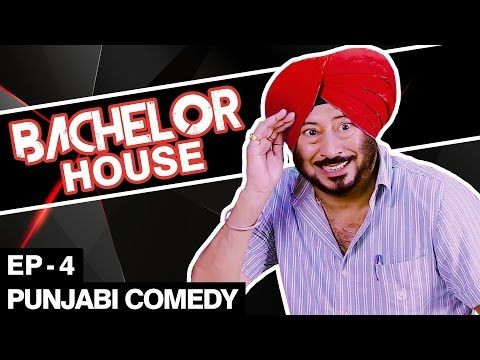 Jaswinder Bhalla New Comedy - Bachelor House - Punjabi Comedy Movies 2016 Full Movie - Part 4 - (More info on: http://LIFEWAYSVILLAGE.COM/movie/jaswinder-bhalla-new-comedy-bachelor-house-punjabi-comedy-movies-2016-full-movie-part-4/)