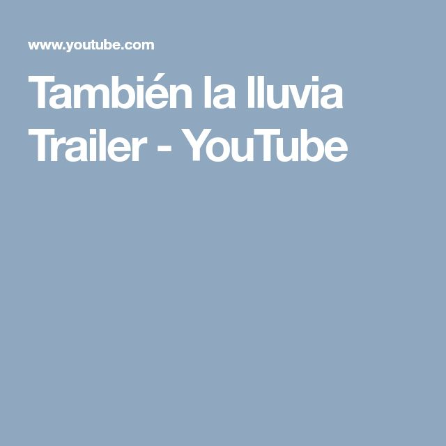 También la lluvia Trailer - YouTube