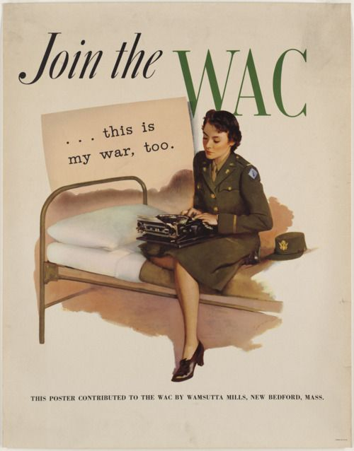 A rather standard recruitment poster for the WACPropaganda Posters, Picture-Black Posters, 1940S Fashion, Army Corps, Recruitment Posters, 1940S Military, Wwii Posters, Wars, Women Army