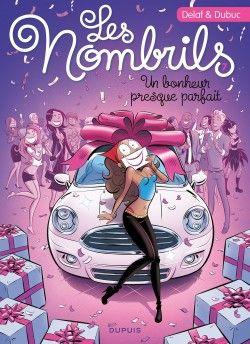 Découvrez Les Nombrils, tome 7 : Un bonheur presque parfait, de Maryse Dubuc,Marc Delafontaine sur Booknode, la communauté du livre