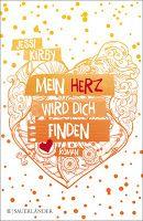 Zeit für neue Genres: Rezension: Mein Herz wird dich finden - Jessi Kirb...