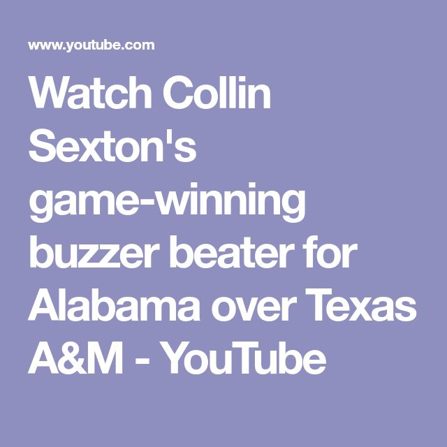 Watch Collin Sexton's game-winning buzzer beater for Alabama over Texas A&M - YouTube