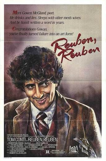 Reuben, Reuben (1983) | http://www.getgrandmovies.top/movies/58-reuben,-reuben | Based on a novel by Peter De Vries. Story of an alcoholic, lecherous Scottish poet on a tour of New England Universities, where he goes from one bed and bottle to another.