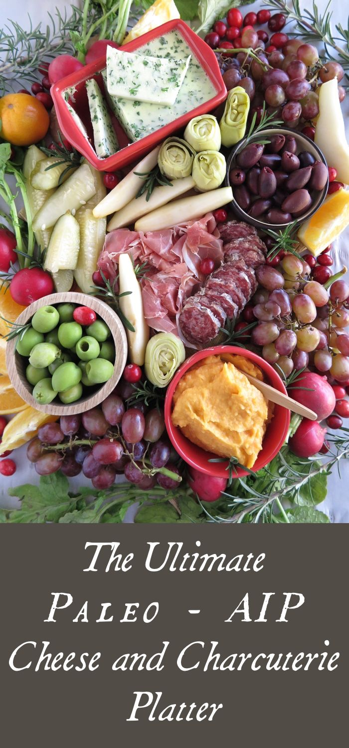 A Squirrel in the Kitchen | The Ultimate Cheese and Charcuterie Platter [ AIP, Paleo] | http://asquirrelinthekitchen.com