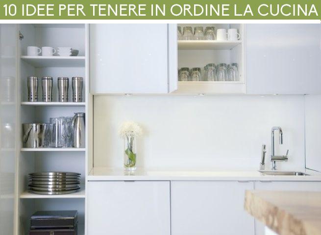 10 idee per tenere in ordine la cucina