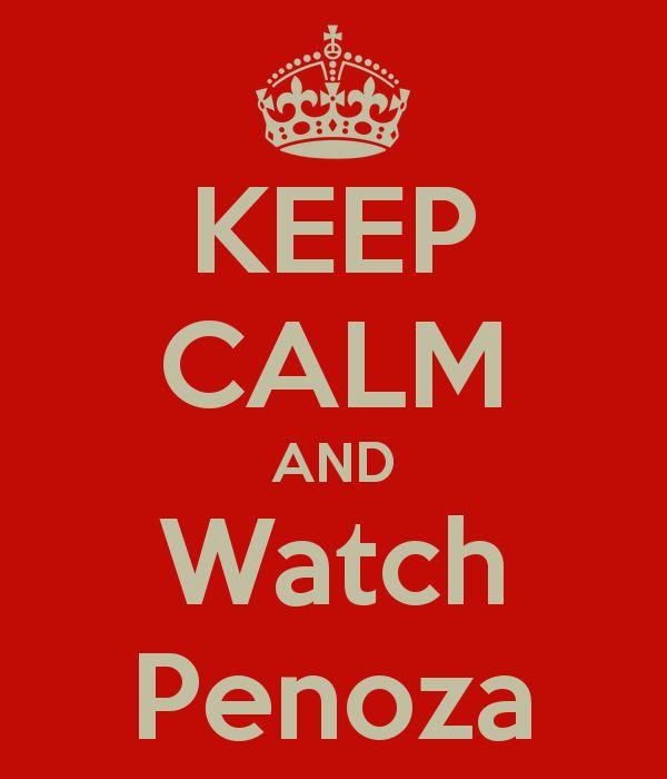 KEEP CALM AND Watch Penoza