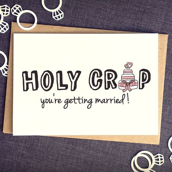 Holy Crap You're Getting Married - Funny Wedding Card