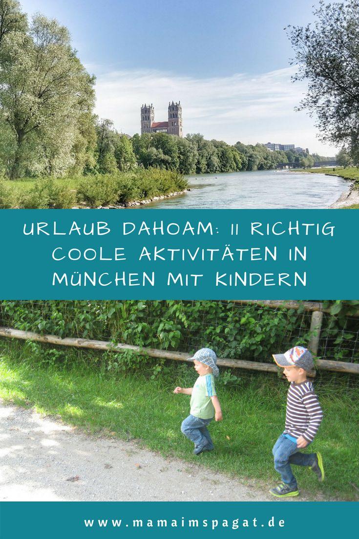 Urlaub dahoam: 11 richtig coole Aktivitäten in München mit Kindern