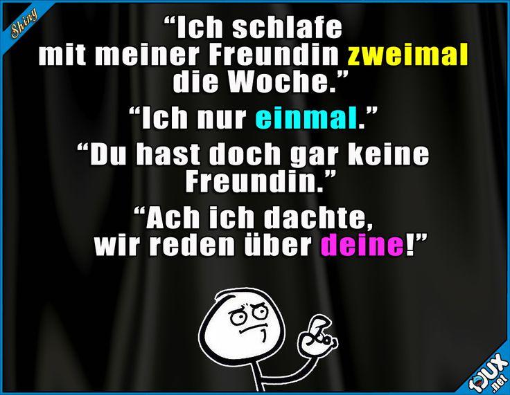 Das hat er wohl nicht kommen sehen! ^^' #Humor #Sprüche #Freundin #lustig #gemein #lustigeSprüche #Jodel #lustigeMemes #Memes