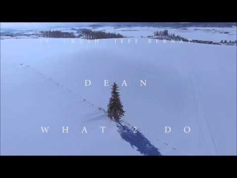 DEAN - What 2 do (instrumental remake) - YouTube