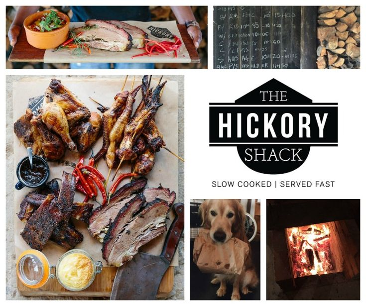 The Hickory Shack  - Slow cooked smoked Goodness Address: Thandi Farm, N2 Highway, Elgin Grabouw Tel: 021 300 1396 Email: eat@hickoryshack.co.za