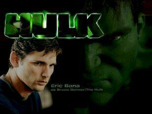 Eric Bana-Hulk