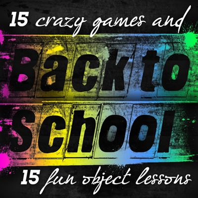 Back to School Object Lessons & Games for your preteen church or Sunday School.