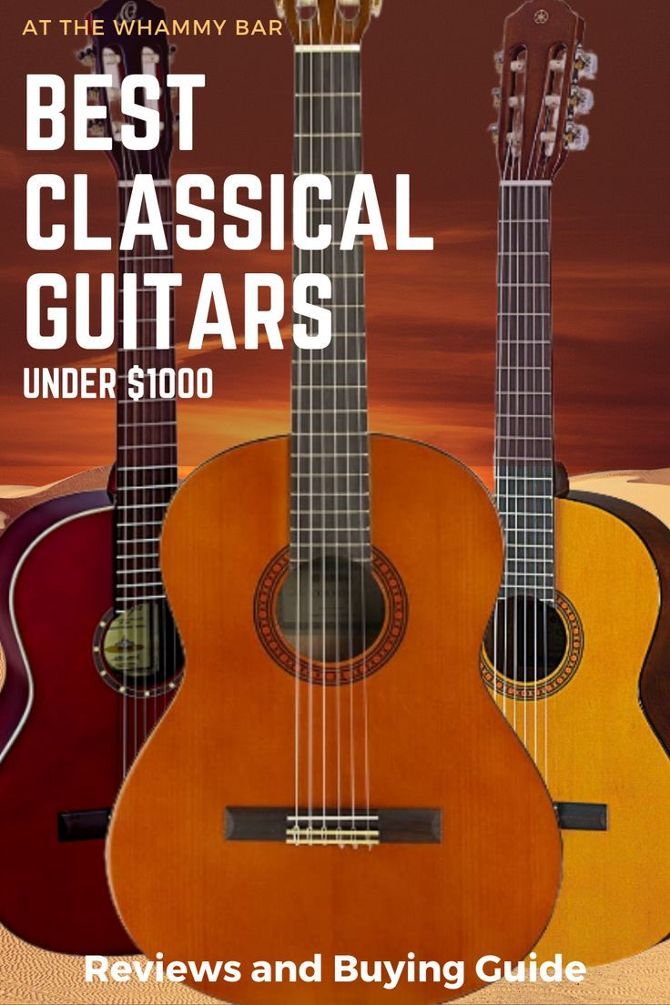 Best Classical Guitar Under 1000 In 2020 Classical Guitar Guitar Best Acoustic Guitar