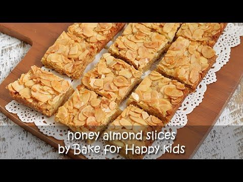 Bake for Happy Kids: Honey Almond Slices