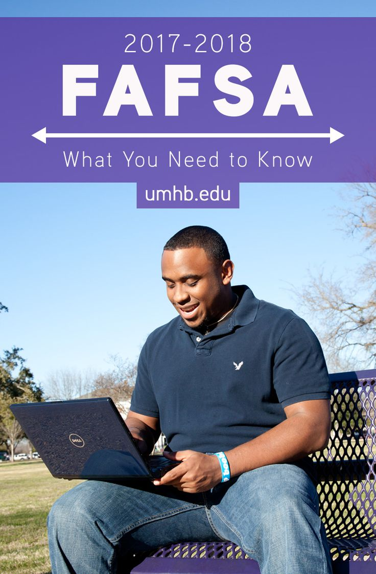 What You Need to Know About the 2017–18 FAFSA® | UMHB Blog