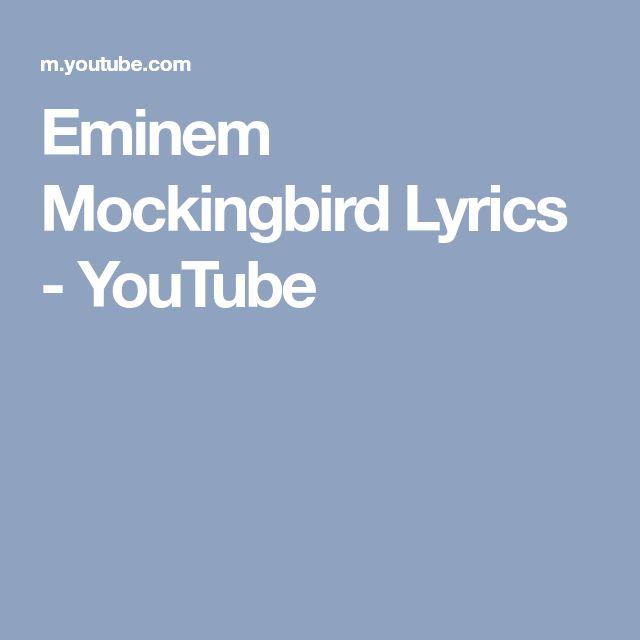 Eminem Mockingbird Lyrics - YouTube
