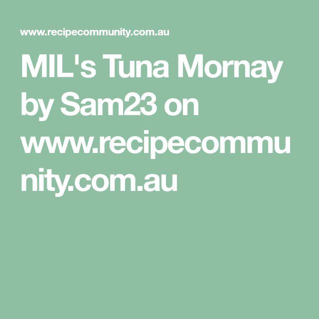 MIL's Tuna Mornay by Sam23 on www.recipecommunity.com.au