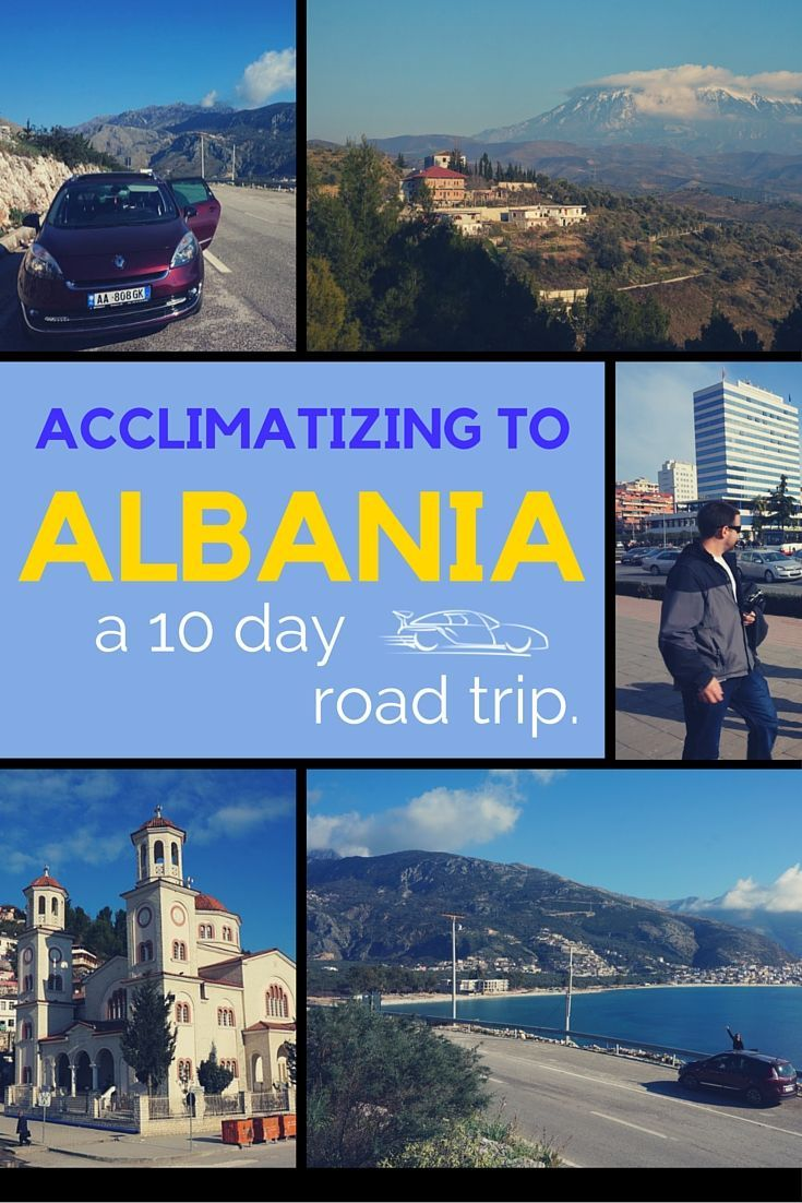 acclimatizing to Albania