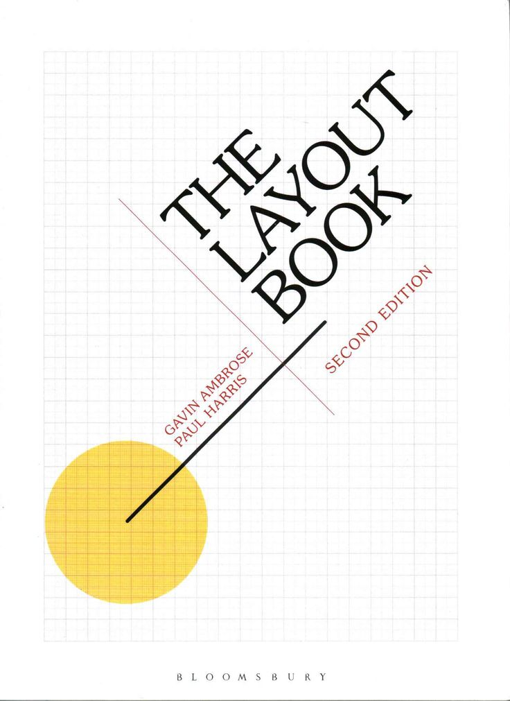 A fascinating exploration of this fundamental aspect of graphic design, The  Layout Book explains the