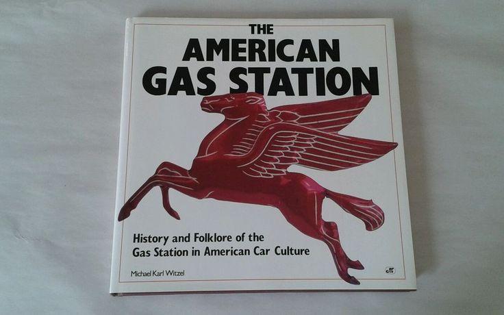 American Gas Station by Michael K. Witzel Very Good Hardcover w DJ See PICS