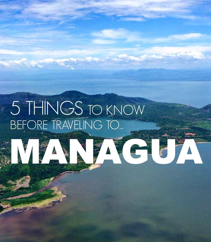 Quick list of tips for your trip to Managua, Nicaragua | The Mochilera Diaries #traveltips