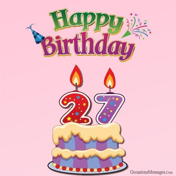 Astonishing 27Th Birthday Wishes And Greetings With Images Happy 27Th Personalised Birthday Cards Paralily Jamesorg