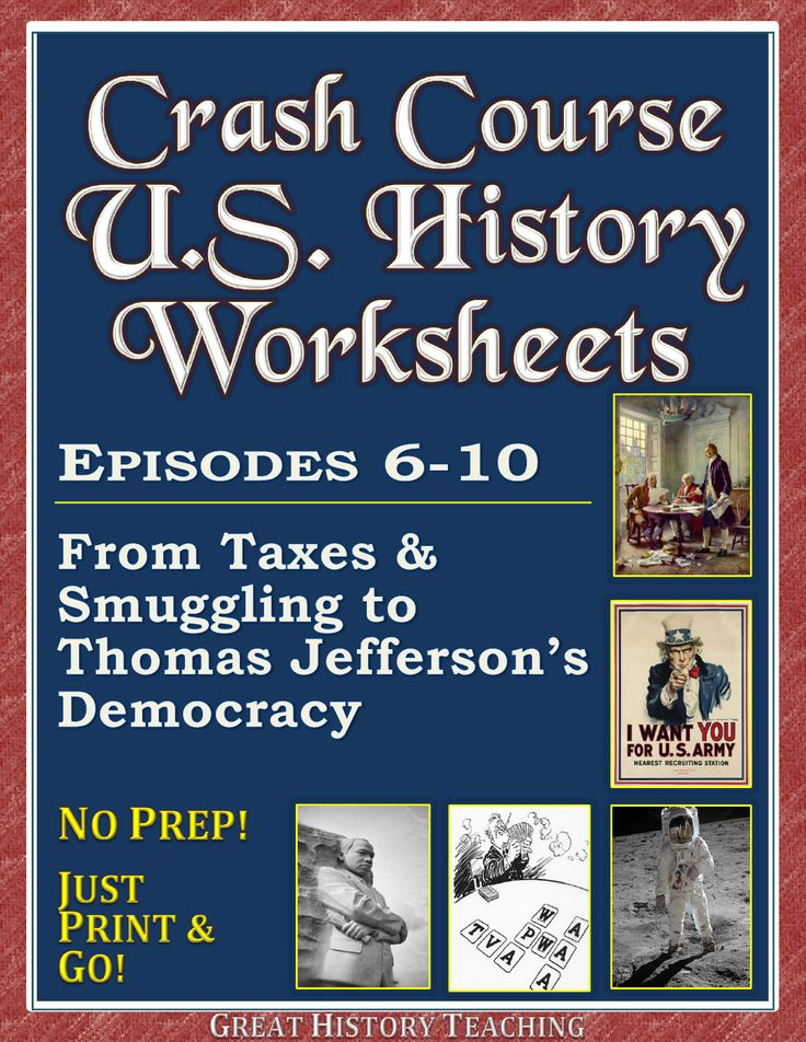 Crash Course U.S. History Worksheets make teaching & learning fun! A mix of T/F, fill-in, and free-answer formats, these U.S. History Crash Course worksheets also feature time-stamps on every question! Episodes 6-10  cover: • Taxes and Smuggling: A Prelude to Revolution  • Who Won the American Revolution  • The Constitution, the Articles of Confederation, and Federalism  • Where Did U.S. Politics Come From? -- Federalists and Democratic-Republicans  • Thomas Jefferson and His Democracy
