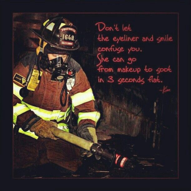 a female firefighter | Quotes