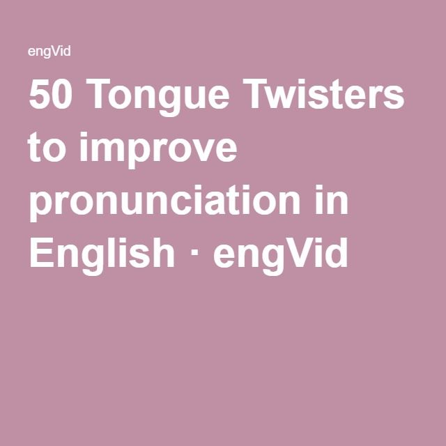 50 Tongue Twisters to improve pronunciation in English ...