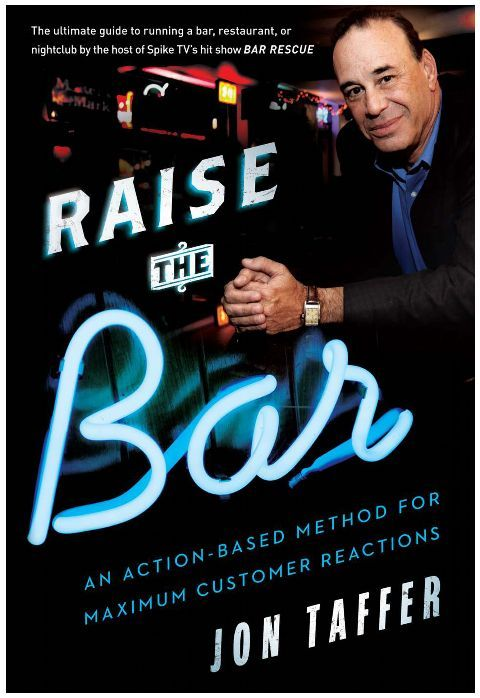 Raise the bar by Jon Taffer