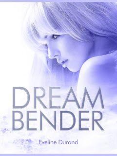 Leggere In Silenzio: SCRITTORI EMERGENTI #55 : Dream Bender di Eveline ...