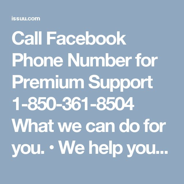 Call Facebook Phone Number for Premium Support 1-850-361-8504 What we can do for you. • We help you recover your hacked account password. • We make your password hack-proof. • We help you tighten up your privacy settings. Call Facebook Phone Number 1-850-361-8504 and let us serve you. For more visit us our website for anytime. http://www.monktech.net/facebook-customer-support-phone-number.html OR http://facebook-phone-number1.blogspot.in