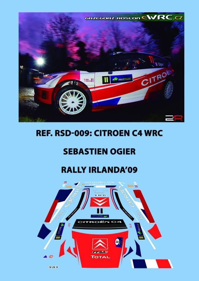 Ref. RSD-009: Citroen C4 WRC Sebastien Ogier - Rally de Irlanda 2009