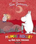 Mummitrollet og den nye vennen Tove Jansson