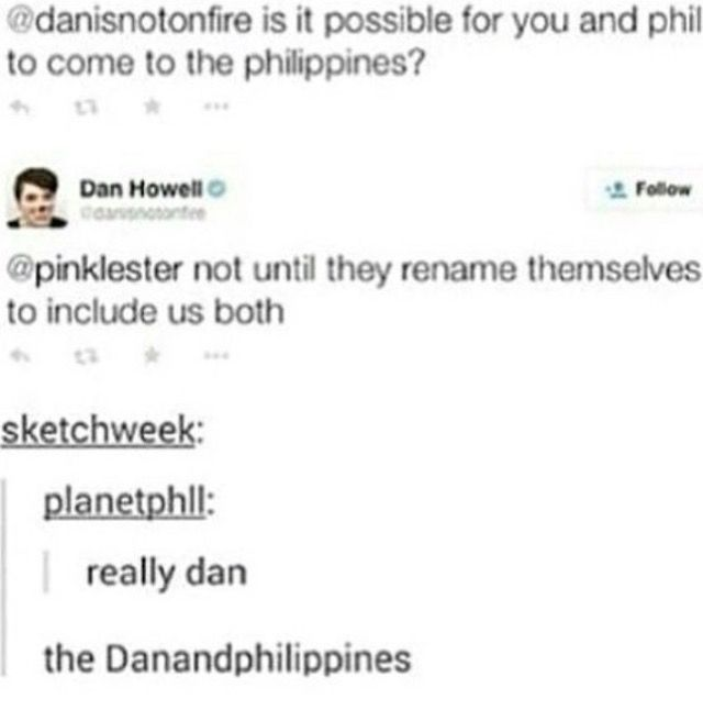 I mean... the Phanilippines could be catchy.