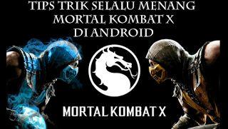 Tutorial Android Indonesia: Tips Trik Selalu Menang Bermain Mortal Kombat X Di...