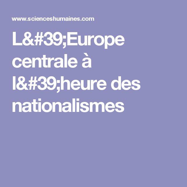 L'Europe centrale à l'heure des nationalismes