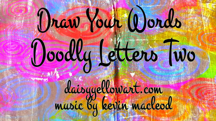 Draw Your Words: Doodle Letters Two