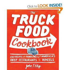 8 best food truck books images on pinterest street food food the truck food cookbook 150 recipes and ramblings from americas best restaurants on wheels forumfinder Choice Image