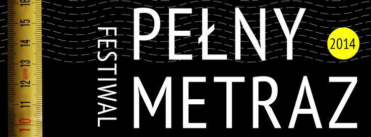 Festiwal filmowy: Pełny Metraż 2014