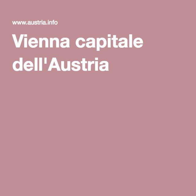 Vienna capitale dell'Austria