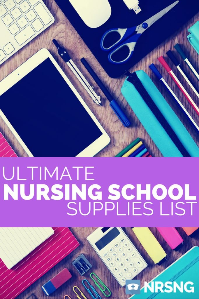 must have supplies for nursing school